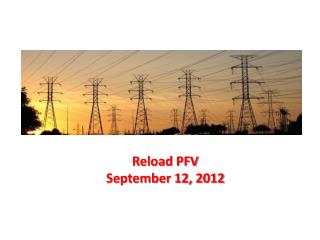 Reload PFV September 12, 2012
