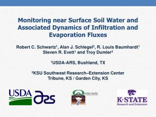 Monitoring near Surface Soil Water and Associated Dynamics of Infiltration and Evaporation Fluxes