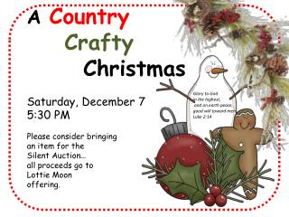 A  Country Crafty        Christmas Saturday, December 7