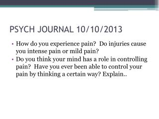 PSYCH JOURNAL  10/10 /2013