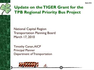 Update on the TIGER Grant for the TPB Regional Priority Bus Project