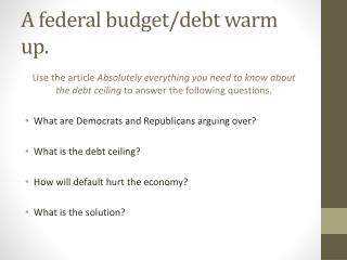 A federal budget/debt warm up.