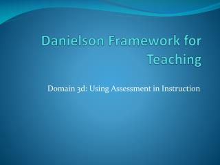 Danielson Framework for Teaching