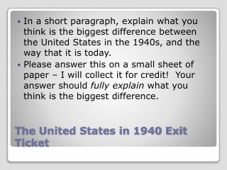 The  United States in 1940 Exit Ticket