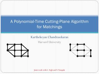 A Polynomial-Time Cutting-Plane Algorithm  for  Matchings