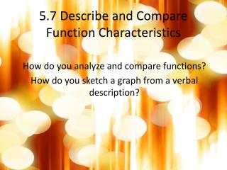 5.7 Describe and Compare Function Characteristics