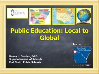 Public Education: Local to Global