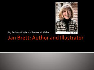 Jan Brett: Author and Illustrator