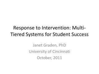 Response to Intervention: Multi-Tiered Systems for Student Success