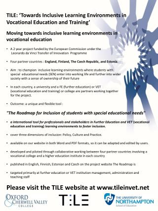 TILE: �Towards  Inclusive Learning Environments in  Vocational  Education and  Training�
