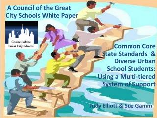 Common  Core State Standards   & Diverse  Urban School Students :