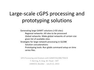 Large-scale  cGPS  processing and  prototyping  solutions