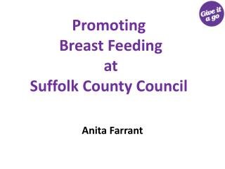 Promoting  Breast Feeding  at  Suffolk County Council