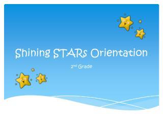 Shining STARs Orientation