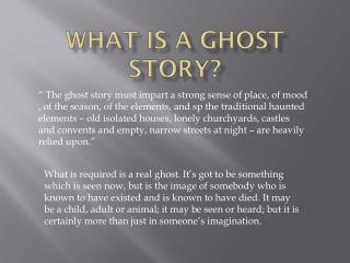 What is a Ghost story?