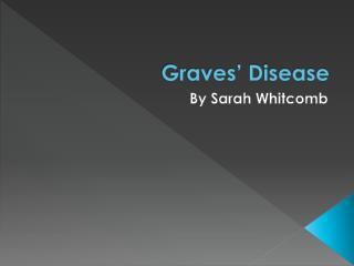 Graves� Disease