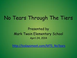 No Tears Through The Tiers