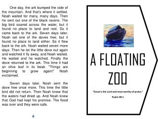 "A FLOATING  ZOO ""Great is the Lord and most worthy of praise.""  Psalm 48:1"