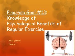 Program Goal #13 : Knowledge of Psychological Benefits of Regular Exercise