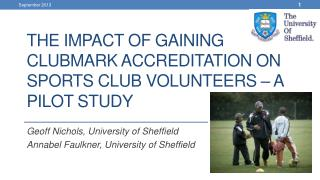 The impact of gaining Clubmark accreditation on sports club volunteers – a pilot study