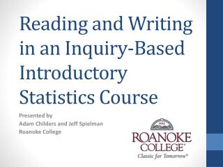 Reading and Writing in an Inquiry-Based Introductory Statistics Course