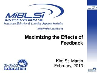 Maximizing the Effects of Feedback