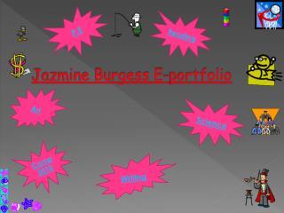 Jazmine Burgess E-portfolio