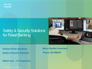 Safety & Security Solutions for Retail Banking