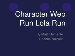 Character Web Run Lola Run