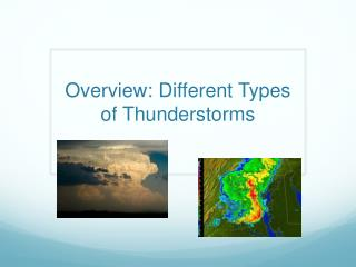 Overview: Different Types of Thunderstorms