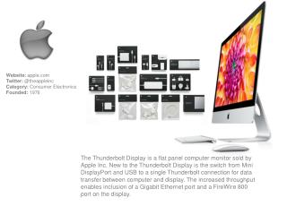 Website:  apple Twitter:  @ theappleinc Category:  Consumer Electronics Founded:  1976