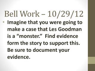 Bell Work – 10/29/12