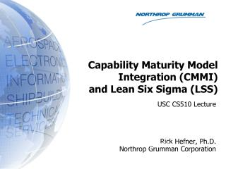 Capability Maturity Model Integration (CMMI)  and Lean Six Sigma (LSS)