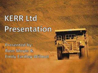KERR Ltd Presentation