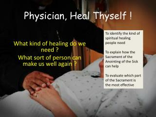 Physician, Heal Thyself !