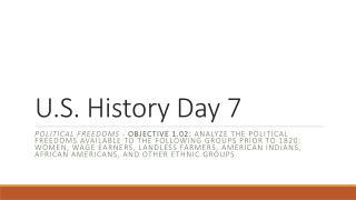 U.S. History Day 7
