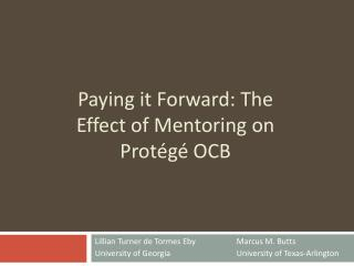 Paying it Forward: The Effect of Mentoring on Protégé OCB