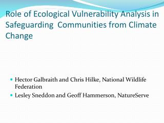Role of Ecological Vulnerability Analysis in Safeguarding  Communities from Climate Change