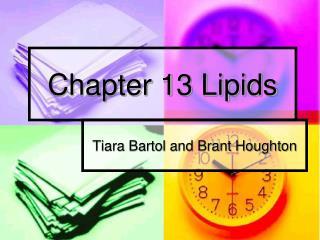 Chapter 13 Lipids