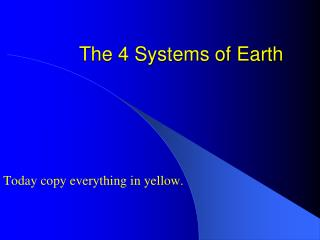 The 4 Systems of Earth