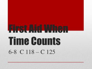 First Aid When Time Counts