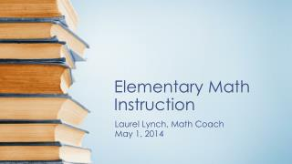 Elementary Math Instruction