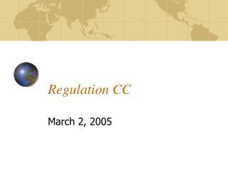 Regulation CC