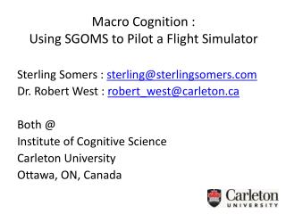 Sterling Somers :  sterling@sterlingsomers Dr. Robert West :  robert_west@carleton Both @