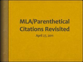 MLA/Parenthetical Citations Revisited