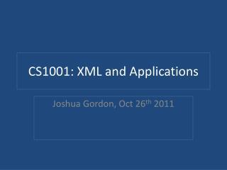 CS1001: XML and Applications