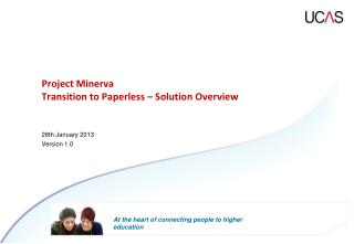 Project Minerva Transition to Paperless – Solution Overview
