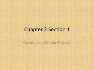 Chapter 2 Section 1