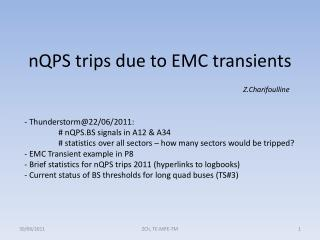 nQPS trips due to EMC transients