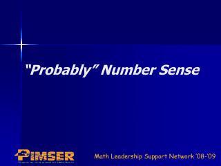 """""""Probably"""" Number Sense"""